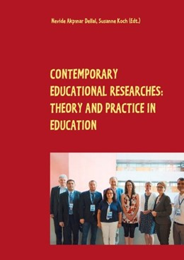 Abbildung von Akpinar Dellal / Koch | Contemporary Educational Researches: Theory and Practice in Education | 2019