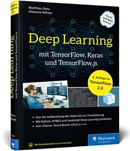 Abbildung von Deru / Ndiaye | Deep Learning mit TensorFlow, Keras und TensorFlow.js | 2. Auflage | 2020 | beck-shop.de