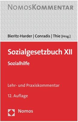 Abbildung von Bieritz-Harder / Conradis / Thie | Sozialgesetzbuch XII | 12. Auflage | 2020 | Sozialhilfe