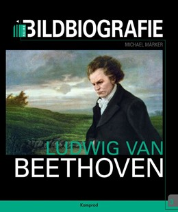 Abbildung von Märker | Ludwig van Beethoven | 1. Auflage | 2019 | beck-shop.de