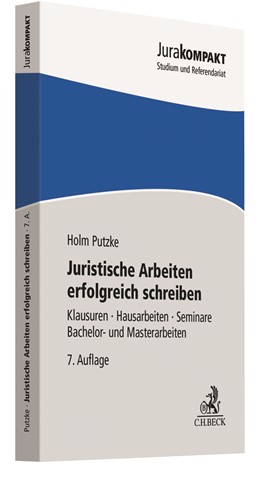 Abbildung von Putzke | Juristische Arbeiten erfolgreich schreiben | 7. Auflage | 2020 | beck-shop.de