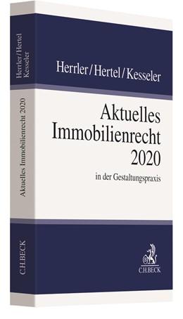 Abbildung von Herrler / Hertel | Aktuelles Immobilienrecht 2020 | 1. Auflage | 2020 | beck-shop.de