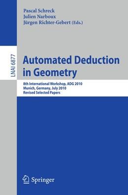 Abbildung von Schreck / Narboux / Richter-Gebert | Automated Deduction in Geometry | 2011 | 2011 | 8th International Workshop, AD...