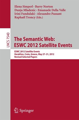 Abbildung von Simperl / Norton | The Semantic Web: ESWC 2012 Satellite Events | 1. Auflage | 2015 | beck-shop.de