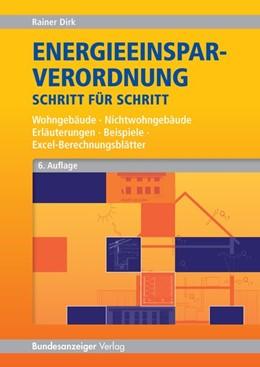 Abbildung von Dirk | Energieeinsparverordnung Schritt für Schritt | 6. Auflage | 2014 | beck-shop.de