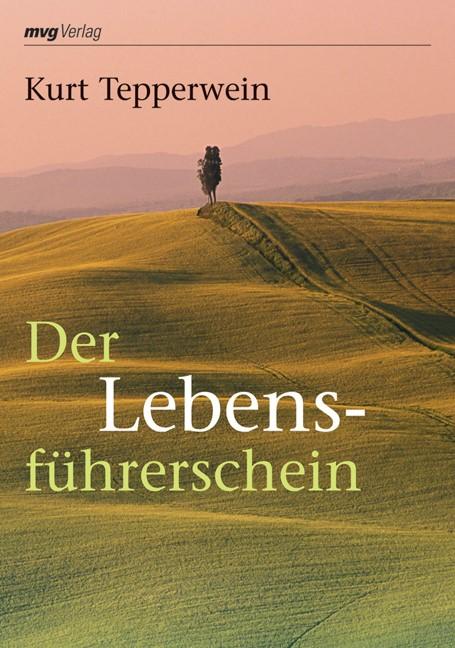Abbildung von Tepperwein   Der Lebensführerschein   2007