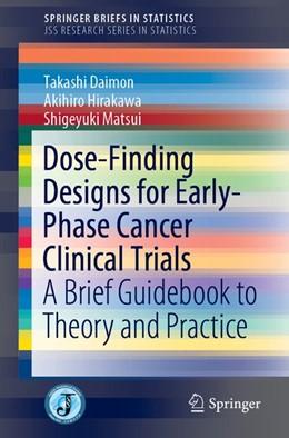 Abbildung von Daimon / Hirakawa | Dose-Finding Designs for Early-Phase Cancer Clinical Trials | 1. Auflage | 2019 | beck-shop.de