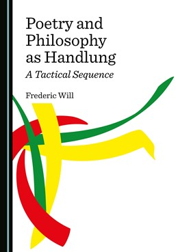 Abbildung von Will | Poetry and Philosophy as Handlung | 2020 | A Tactical Sequence