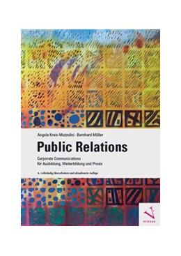 Abbildung von Kreis-Muzzulini / Müller   Public Relations   4. Auflage   2019   beck-shop.de