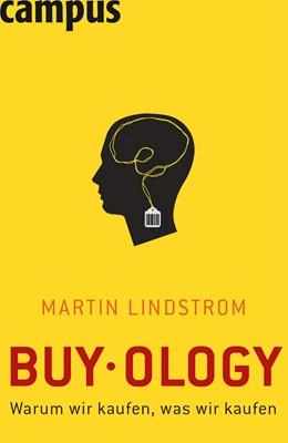Abbildung von Lindstrom | Buy.ology | 2009 | Warum wir kaufen, was wir kauf...