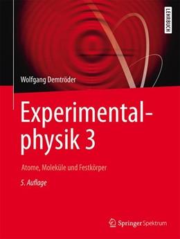 Abbildung von Demtröder   Experimentalphysik 3   5. Auflage   2016   beck-shop.de