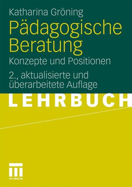 Abbildung von Gröning | Pädagogische Beratung | 2., aktual. u. überarb. 2011 | 2011
