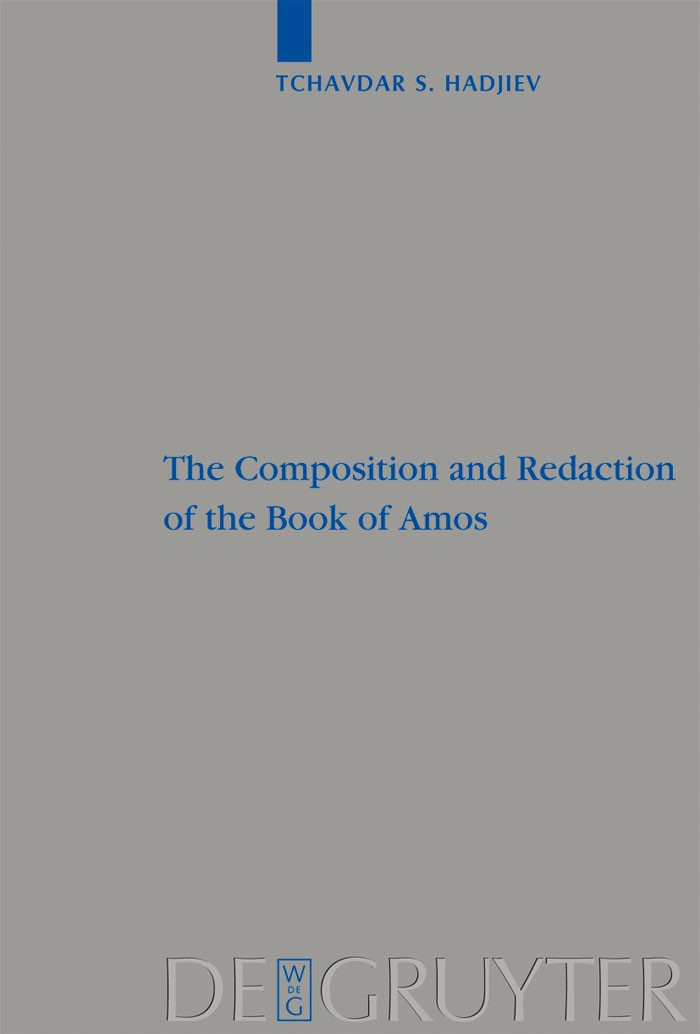 Abbildung von Hadjiev | The Composition and Redaction of the Book of Amos | 2009