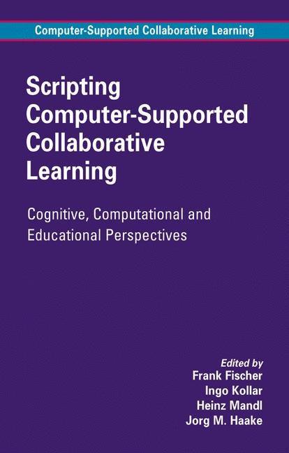 Abbildung von Fischer / Kollar / Mandl / Haake   Scripting Computer-Supported Collaborative Learning   2006