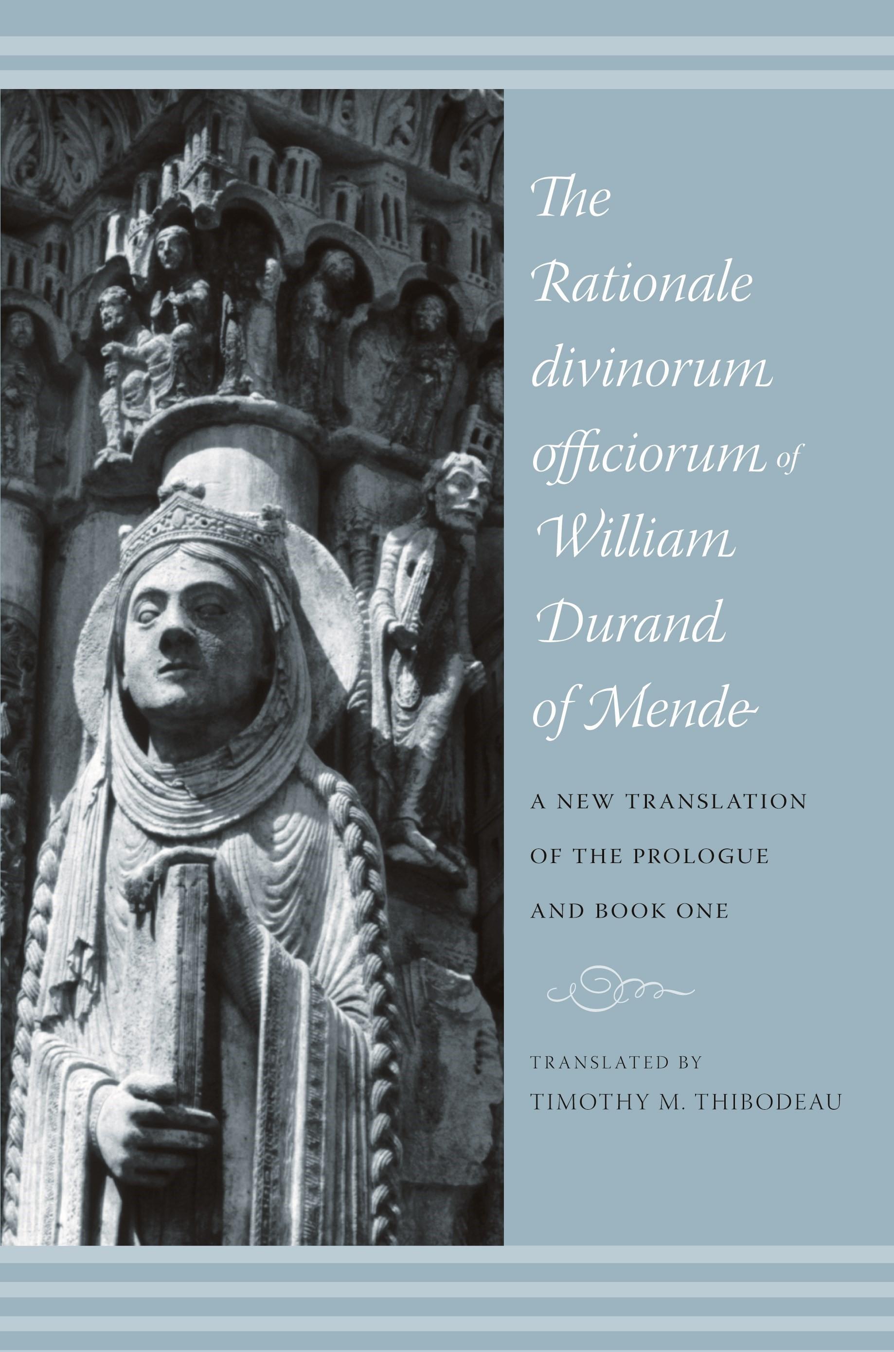 Abbildung von Thibodeau | The Rationale Divinorum Officiorum of William Durand of Mende | 2007