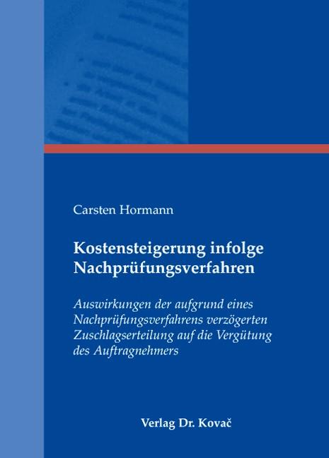 Abbildung von Hormann | Kostensteigerung infolge Nachprüfungsverfahren | 2008