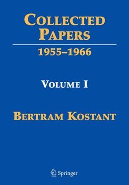 Abbildung von Joseph / Kumar / Vergne   Collected Papers   2009   Volume I 1955-1966