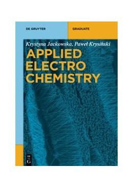 Abbildung von Jackowska / Krysinski | Applied Electrochemistry | 1. Auflage | 2020 | beck-shop.de