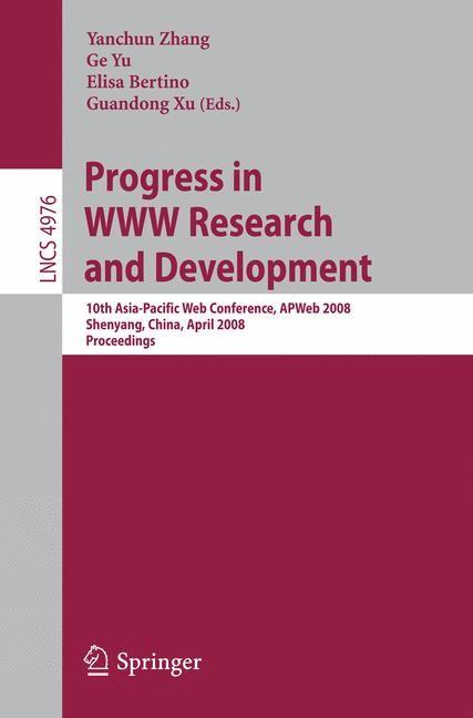 Abbildung von Zhang / Yu / Bertino / Xu   Progress in WWW Research and Development   2008