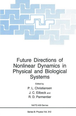 Abbildung von Christiansen / Eilbeck / Parmentier | Future Directions of Nonlinear Dynamics in Physical and Biological Systems | 1993