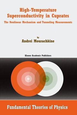 Abbildung von Mourachkine | High-Temperature Superconductivity in Cuprates | 2002 | The Nonlinear Mechanism and Tu... | 125