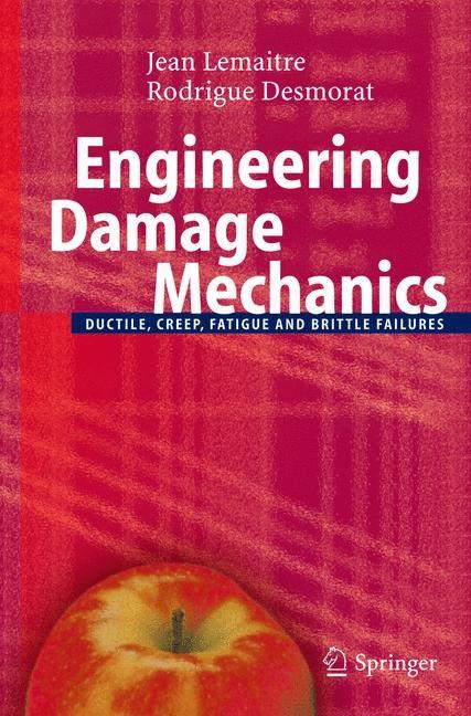 Abbildung von Lemaitre / Desmorat | Engineering Damage Mechanics | 2005