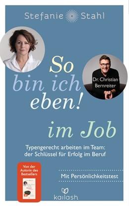 Abbildung von Stahl / Bernreiter | So bin ich eben! im Job | 1. Auflage | 2020 | beck-shop.de