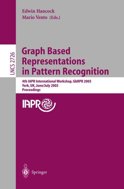Abbildung von Hancock / Vento | Graph Based Representations in Pattern Recognition | 2003