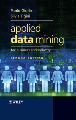 Abbildung von Giudici / Figini | Applied Data Mining for Business and Industry | 2009
