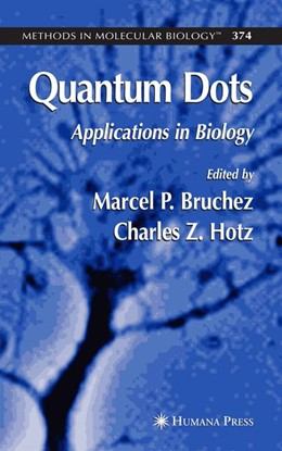 Abbildung von Hotz / Bruchez | Quantum Dots | 2007 | Applications in Biology | 374