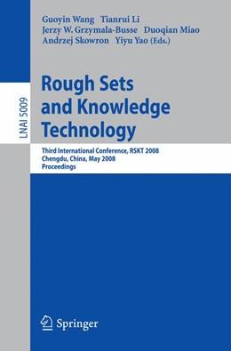 Abbildung von Wang / Li / Grzymala-Busse / Miao / Yao | Rough Sets and Knowledge Technology | 2008 | Third International Conference...