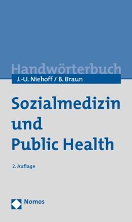 Abbildung von Niehoff / Braun | Sozialmedizin und Public Health | 2010 | Ein Wörterbuch zu den Grundlag...
