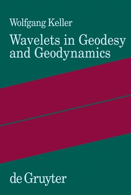 Abbildung von Keller | Wavelets in Geodesy and Geodynamics | 2004