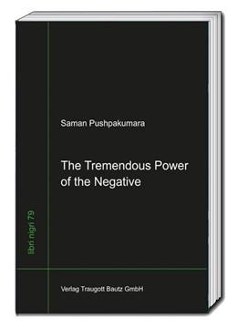 Abbildung von Pushpakumara   The Tremendous Power of the Negative   1. Auflage   2019   beck-shop.de