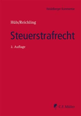 Abbildung von Hüls / Reichling (Hrsg.) | Steuerstrafrecht | 2. Auflage | 2020 | beck-shop.de