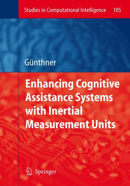 Abbildung von Guenthner   Enhancing Cognitive Assistance Systems with Inertial Measurement Units   2008