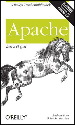 Abbildung von Andrew Ford / Sascha Kersken | Apache - kurz & gut | 2007