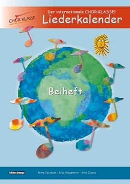 Abbildung von Jacobsen / Stegemeier | Chor-Klasse! - Liederkalender Beiheft | 1. Auflage | 2020 | beck-shop.de