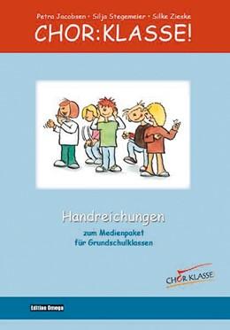 Abbildung von Jacobsen / Stegemeier | Chor-Klasse! - Handreichungen | 1. Auflage | 2020 | beck-shop.de