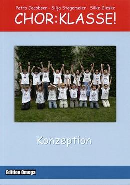 Abbildung von Jacobsen / Stegemeier   Chor-Klasse! - Konzeption   1. Auflage   2020   beck-shop.de