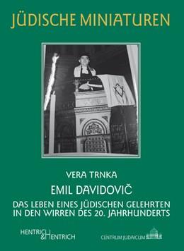 Abbildung von Trnka | Emil Davidovic | 2020 | Das Leben eines jüdischen Gele...