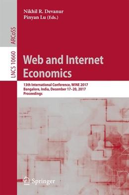 Abbildung von R. Devanur / Lu | Web and Internet Economics | 2017 | 13th International Conference,...