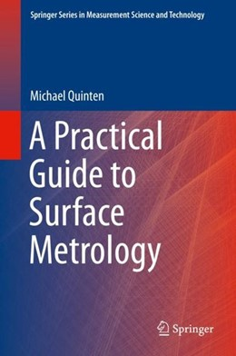 Abbildung von Quinten | A Practical Guide to Surface Metrology | 1. Auflage | 2020 | beck-shop.de