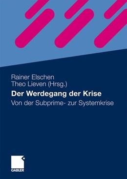 Abbildung von Elschen / Lieven | Der Werdegang der Krise | 2010 | Von der Subprime- zur Systemkr...