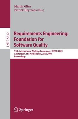 Abbildung von Glinz / Heymans | Requirements Engineering: Foundation for Software Quality | 2009 | 2009 | 15th International Working Con...