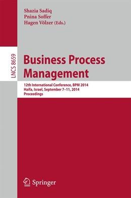 Abbildung von Sadiq / Soffer | Business Process Management | 1. Auflage | 2014 | beck-shop.de