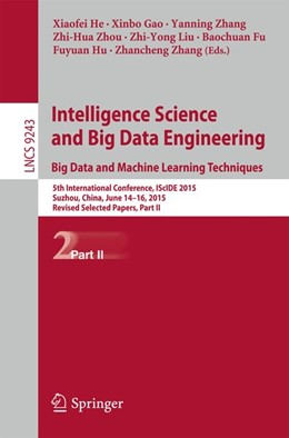 Abbildung von He / Gao   Intelligence Science and Big Data Engineering. Big Data and Machine Learning Techniques   1. Auflage   2015   beck-shop.de