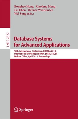 Abbildung von Hong / Meng / Chen / Winiwarter / Song | Database Systems for Advanced Applications | 2013 | 2013 | 18th International Conference,...