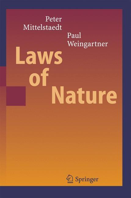 Abbildung von Mittelstaedt / Weingartner | Laws of Nature | 1st Edition. | 2005