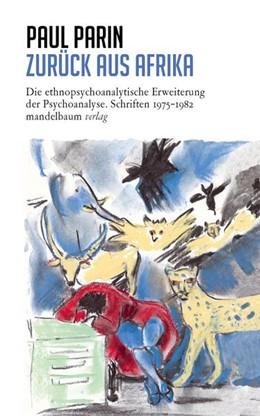 Abbildung von Parin | Zurück aus Afrika | 1. Auflage | 2020 | beck-shop.de
